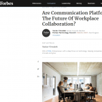 Forbes. Slack and the future of workplace collaboration